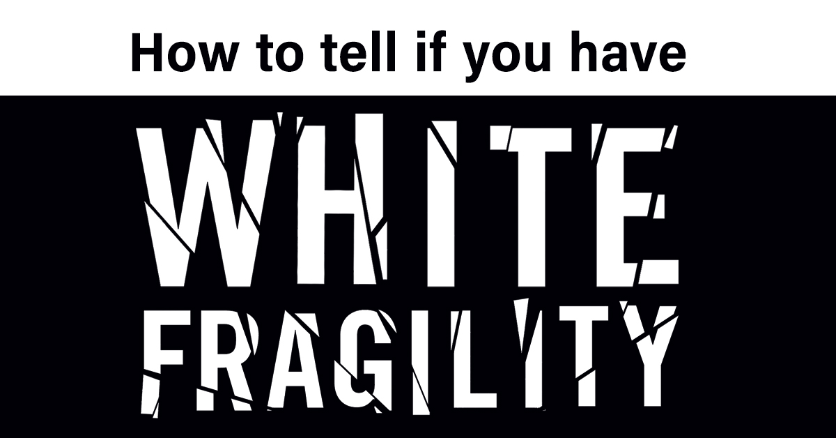 White Fragility Quiz