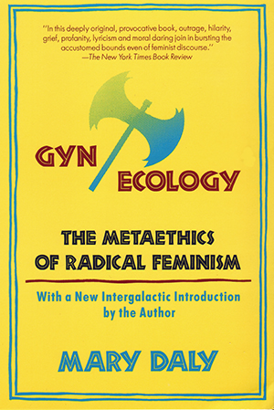 Gyn/Ecology (Revised)