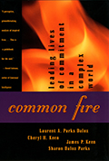 Common Fire by Laurent A. Parks
