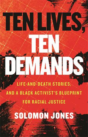 Ten Lives, Ten Demands