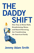 The Daddy Shift