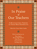 In Praise of Our Teachers