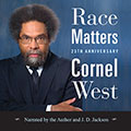 Race Matters, 25th Anniversary Edition