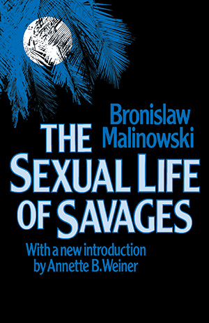 Sexual Life of Savages