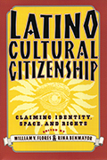 Latino Cultural Citizenship