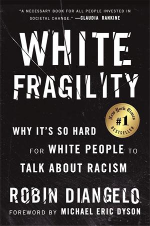 Beacon Press: White Fragility