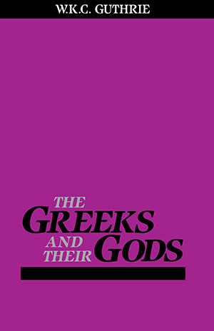 Greeks and Their Gods