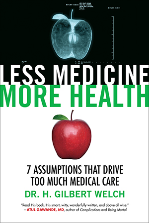 Less Medicine, More Health