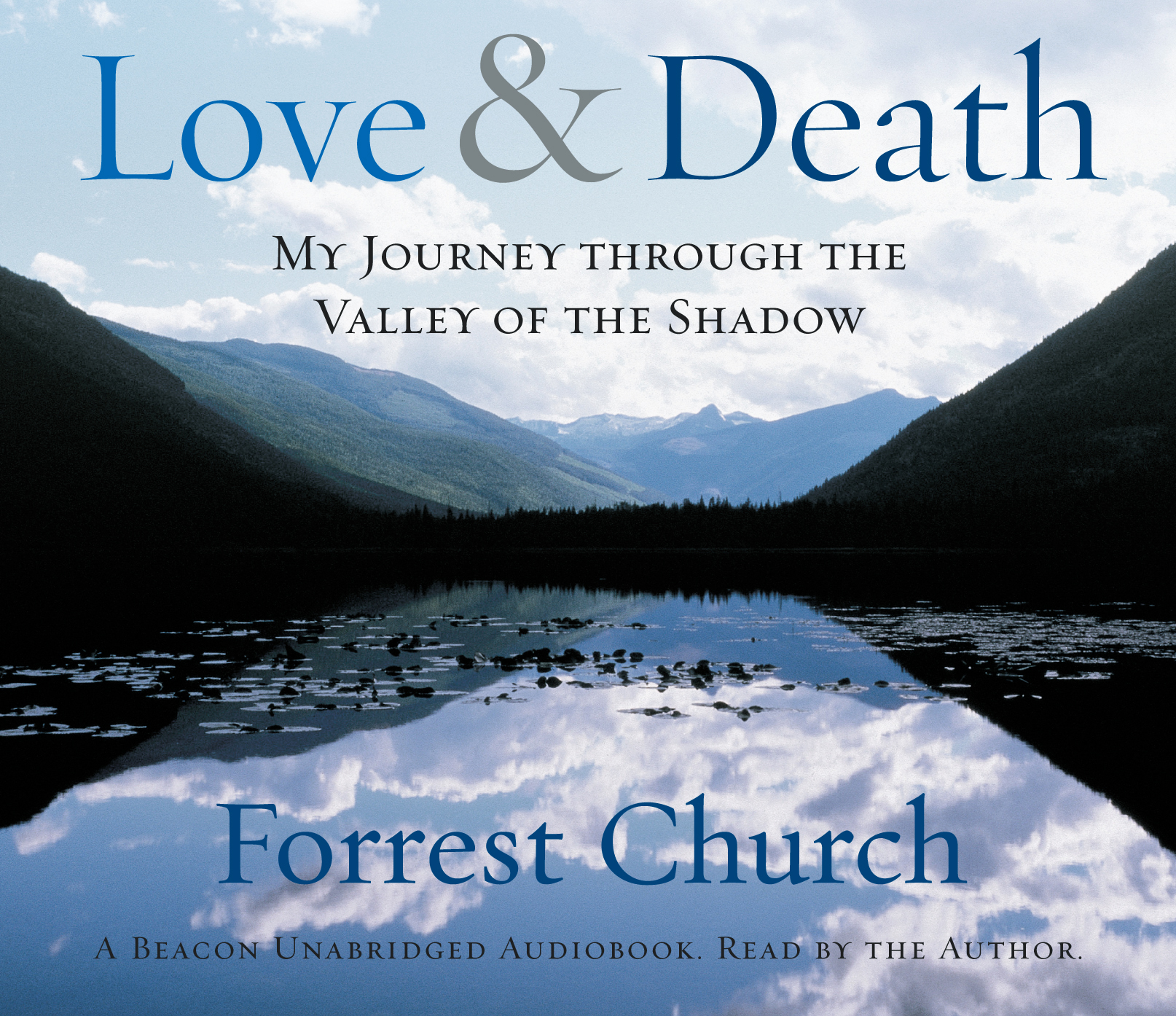 Forrest Church - Love and Death