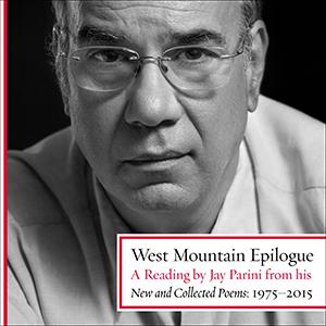 Jay Parini - West Mountain Epilogue audiobook