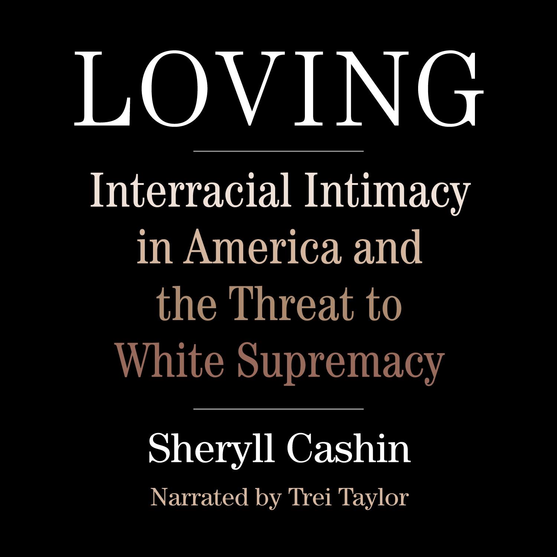 Sheryll Cashin - Loving