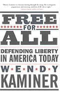 Free For All by Wendy Kaminer