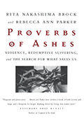 Proverbs of Ashes by Rita Brock