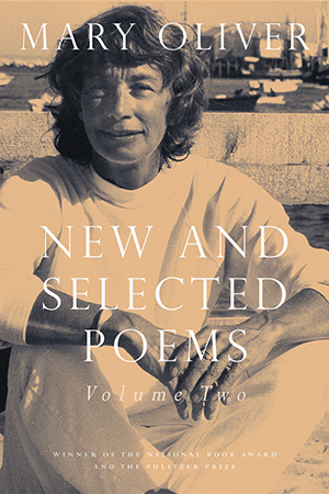 Mary Oliver New And Selected Poems 6